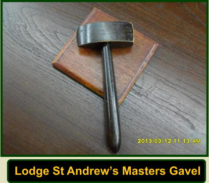 Lodge St Andrew's Masters Gavel