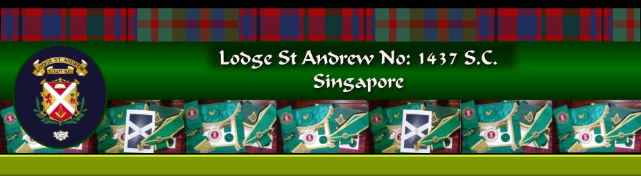 Lodge St Andrew No: 1437 S.C.  Singapore